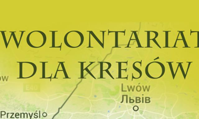 Wolontariat dla Kresów 2016
