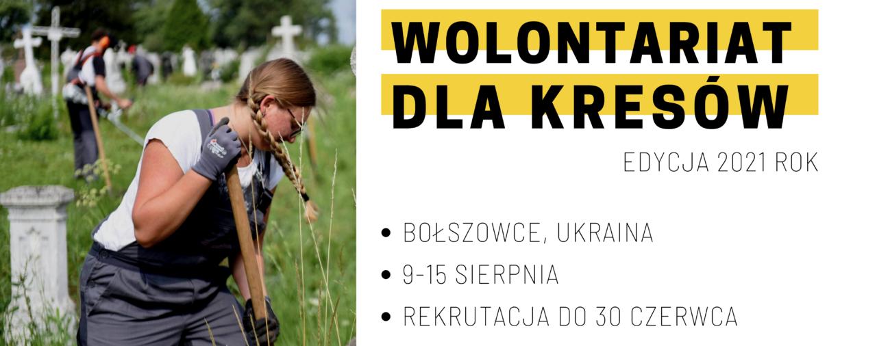 Wolontariat dla Kresów – edycja 2021 rok